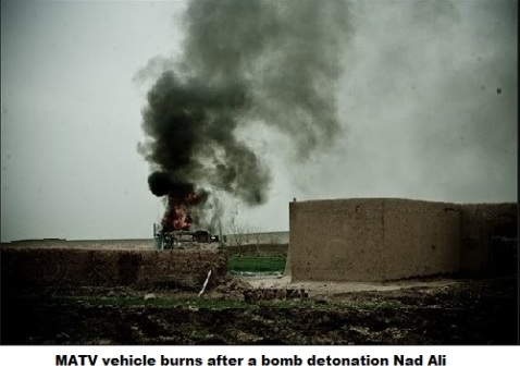 MATV vehicle burns after a bomb detonation Nad Ali