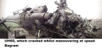 UH60, which crashed whilst manouvering at speed Bagram